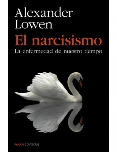 El narcisismo La enfermedad de...