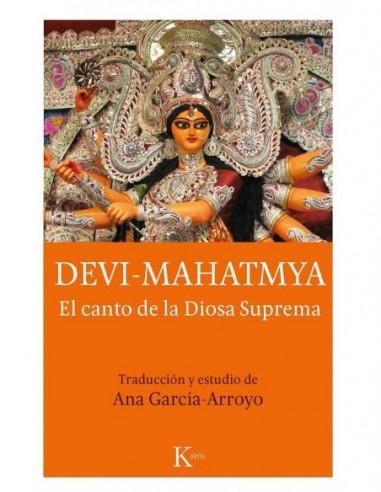 Devi Mahatmya El canto de la Diosa...