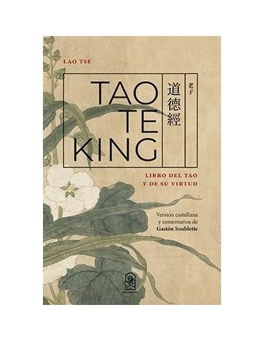 Tao te king Libro del tao y de su virtud