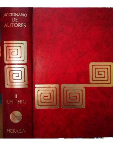 Diccionario de autores Tomo II Ch Hig...