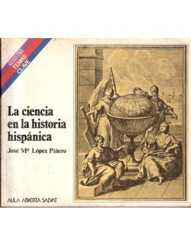 La ciencia en la historia hispánica...