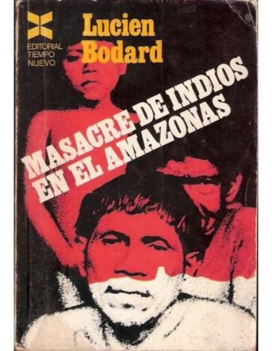 Masacre de indios en el Amazonas Usado