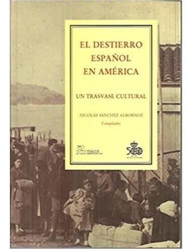 El destierro español en Amrica Usado