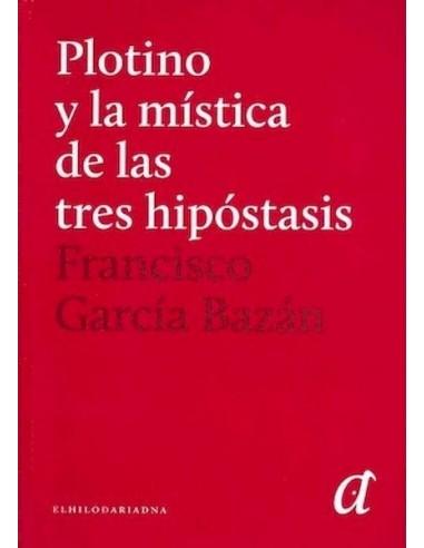 Plotino Y La Mística De Las Tres...