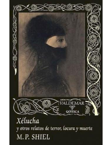 Xélucha y otros relatos de terror...