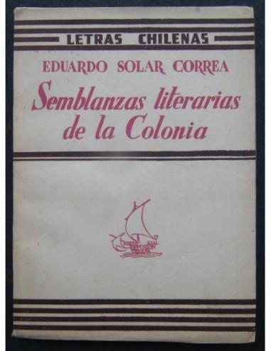 Semblanzas literarias de la Colonia...