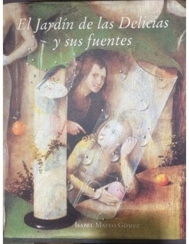 El Jardín de las Delicias y sus...