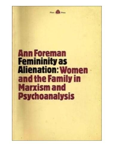 Femininity as alienation Women and...