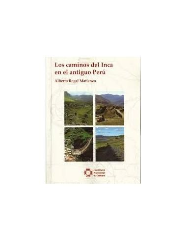 Los caminos del Inca en el antiguo...