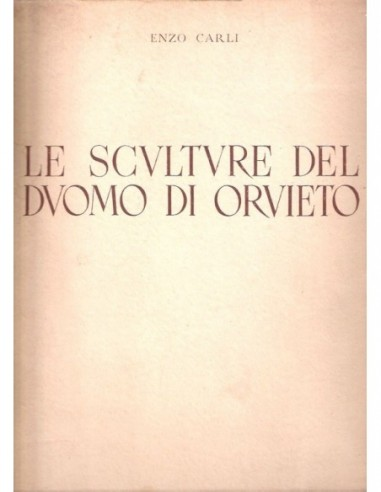 Le sculture del Duomo di Orvieto Usado