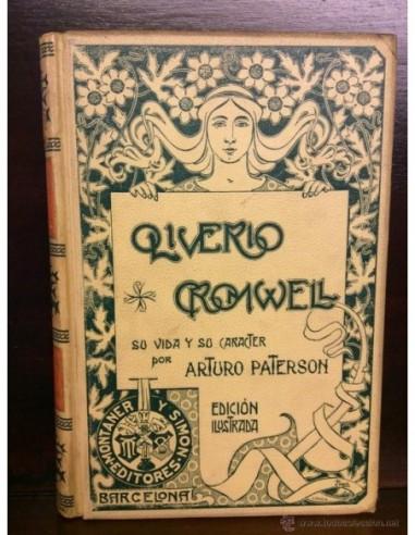 Oliverio Croumwell Su vida y su...