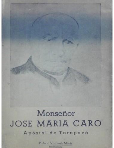 Monseñor Jos María Caro Apóstol de...
