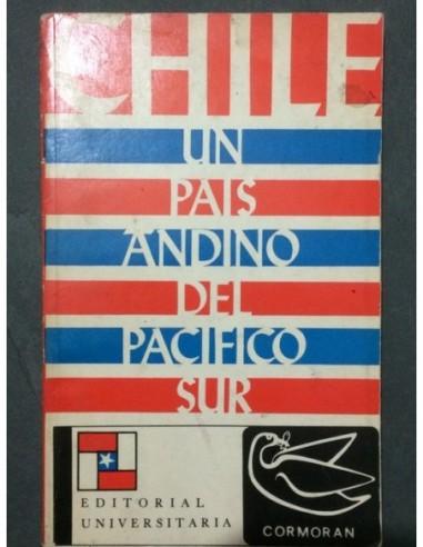 Chile Un país andino del Pacífico Sur...