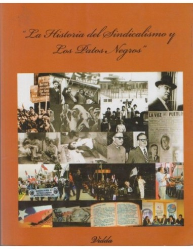 La historia del sindicalismo y los...