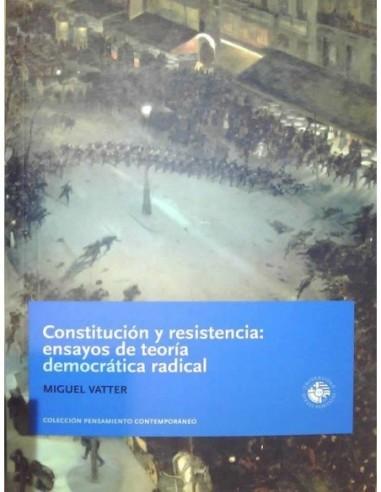 Constitución y resistencia ensayos de...