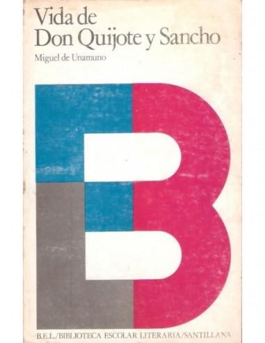 Vida de Don Quijote y Sancho Usado