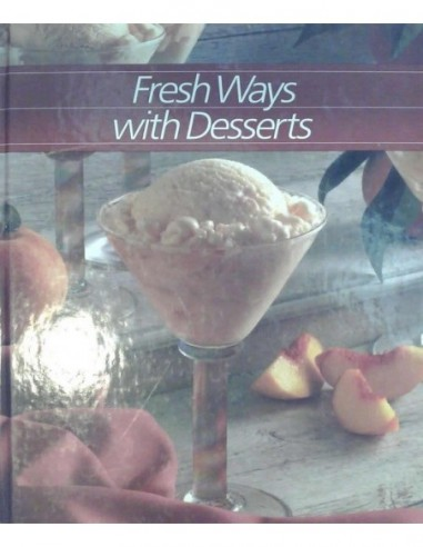 Fresh ways with desserts Usado