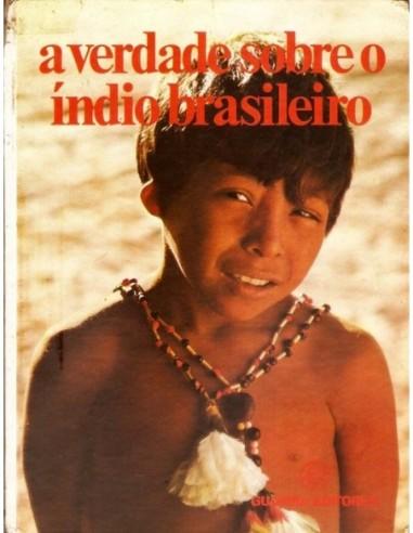 A verdade sobre o índio brasileiro