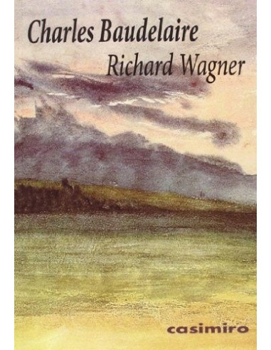 Richard Wagner Baudelaire