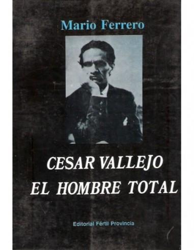 Cesar Vallejo El hombre total Usado